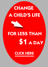 Change a childs life less than $1 per day